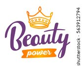 powerful handwritten vector... | Shutterstock .eps vector #563912794