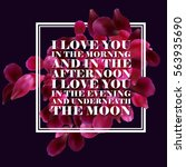 typographic romantic background ... | Shutterstock .eps vector #563935690