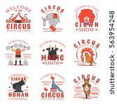 set of circus logos  emblems ... | Shutterstock .eps vector #563954248