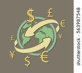 international currency money... | Shutterstock .eps vector #563987548