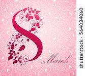 8 march  international women's... | Shutterstock .eps vector #564034060