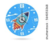 clock face with a rocket. kids... | Shutterstock .eps vector #564053368