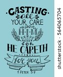 hand lettering all your care... | Shutterstock .eps vector #564065704