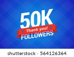 50000 followers. vector... | Shutterstock .eps vector #564126364