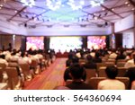 blurred soft of seminar room... | Shutterstock . vector #564360694