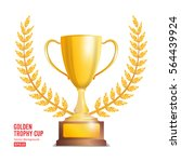 golden trophy cup with laurel... | Shutterstock .eps vector #564439924