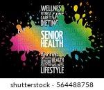 senior health word cloud... | Shutterstock .eps vector #564488758