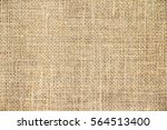burlap background and texture | Shutterstock . vector #564513400