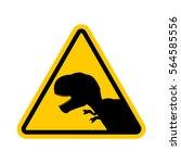 attention dinosaur. dangers of... | Shutterstock .eps vector #564585556