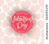 happy valentine's day greetings ... | Shutterstock .eps vector #564595159