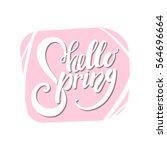 hello spring lettering on... | Shutterstock .eps vector #564696664