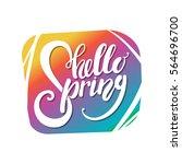 hello spring lettering on... | Shutterstock .eps vector #564696700