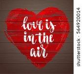 romantic quote. modern... | Shutterstock .eps vector #564920014