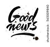 good news. vector white ink... | Shutterstock .eps vector #565009840