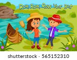row row row your boat  kids... | Shutterstock .eps vector #565152310