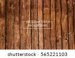 vector wooden background. brown ... | Shutterstock .eps vector #565221103