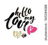 hello my love. valentines day...   Shutterstock .eps vector #565284088