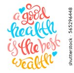 a good health is the best... | Shutterstock .eps vector #565296448