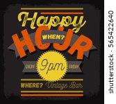 happy hour. new vintage... | Shutterstock .eps vector #565422640