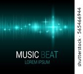music beat. turquoise lights... | Shutterstock .eps vector #565466944