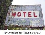 derelict motel sign. | Shutterstock . vector #565534780