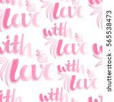 valentines day seamless pattern ... | Shutterstock .eps vector #565538473