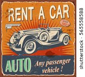 vintage rent a car  poster with ... | Shutterstock .eps vector #565558588