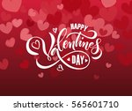 hand drawn valentines day text... | Shutterstock .eps vector #565601710