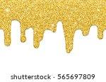 dripping gold glitter  seamless ...   Shutterstock .eps vector #565697809