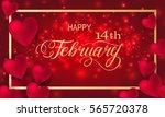 happy valentines day romantic... | Shutterstock .eps vector #565720378