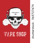 poster for vape shop. vector... | Shutterstock .eps vector #565727674