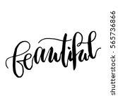 """beautiful""   hand drawn... | Shutterstock .eps vector #565736866"