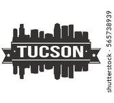 tucson skyline stamp silhouette ... | Shutterstock .eps vector #565738939