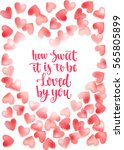 valentine's day quote. romantic ... | Shutterstock .eps vector #565805899