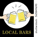 local bars beers shows... | Shutterstock . vector #565849690