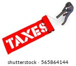 taxes paint roller indicates... | Shutterstock . vector #565864144