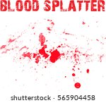 blood splatters on white... | Shutterstock .eps vector #565904458