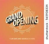 grand opening vector banner.... | Shutterstock .eps vector #565938334