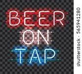 glowing neon bar sign beer on... | Shutterstock .eps vector #565941280