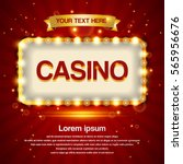retro light sign. casino... | Shutterstock .eps vector #565956676