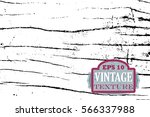 distressed wood surface vector... | Shutterstock .eps vector #566337988