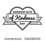 random acts of kindness day... | Shutterstock . vector #566368450