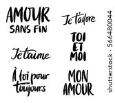 Set of vector lettering in French for Love you, You and Me, Forever yours, Endless love. Hand drawn design for card, print or apparel.