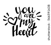 words you are my heart . vector ... | Shutterstock .eps vector #566591638