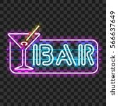 glowing neon bar sign with... | Shutterstock .eps vector #566637649