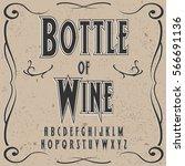 bottle of wine  vector  font | Shutterstock .eps vector #566691136