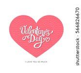 happy valentine's day lettering ... | Shutterstock .eps vector #566826670