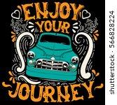 enjoy your journey. quote... | Shutterstock .eps vector #566828224