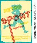 sport font. retro vintage... | Shutterstock .eps vector #566843614