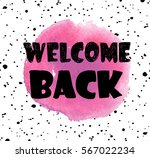 welcome back. stylish card .... | Shutterstock .eps vector #567022234